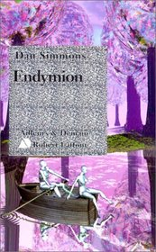 Le Cycle d'Hyp�rion, tome 3 : Endymion
