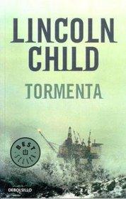 Tormenta/ Deep Storm (Spanish Edition)