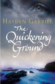 The Quickening Ground