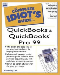 Complete Idiot's Guide to QuickBooks and QuickBooks Pro 99