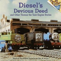 Diesel's Devious Deed and Other Thomas the Tank Engine Stories (Pictureback(R))