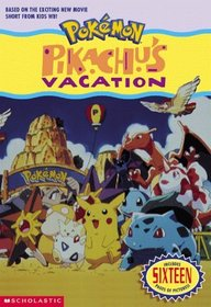 Pokemon Movie #01 : Pikachu's Vacation (jr. Novel) (Pokemon)