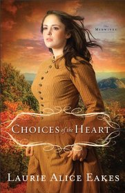 Choices of the Heart (Midwives, Bk 3)