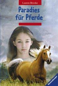 Paradies f�r Pferde. Sonderausgabe. ( Ab 12 J.).