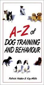 AZ Of Dog Training and Behavior