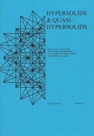 Hypersolids & Quasihypersolids: Being the Sixth Part of Several Comprising the Complete? Polyhedra