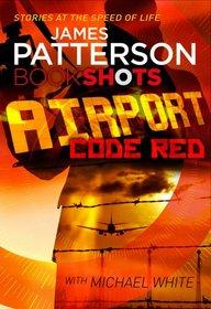 Airport: Code Red (Bookshots)