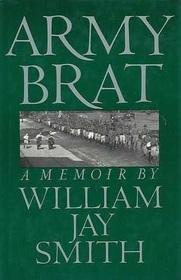 Army Brat: A Memoir