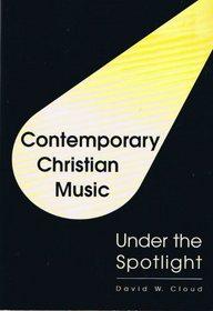 Contemporary Christian music under the spotlight