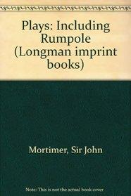 Plays: Including Rumpole (Longman imprint books)