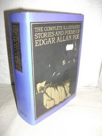 The Complete Illustrated Stories and Poems of Edgar Allan Poe