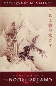 Yume No Hon: The Book of Dreams