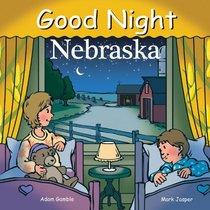 Good Night Nebraska (Good Night Our World series)