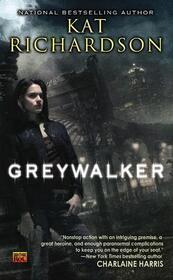 Greywalker (Greywalker, Bk 1)