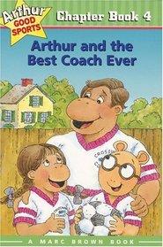 Arthur and the Best Coach Ever (Arthur Good Sports #4)
