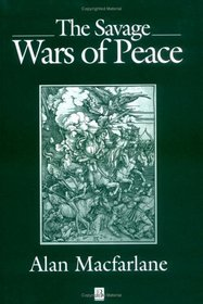 The Savage Wars of Peace: England, Japan and the Malthusian Trap