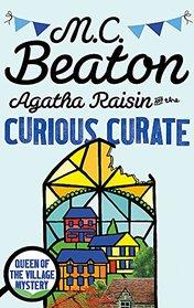 Agatha Raisin and the Curious Curate (Agatha Raisin, Bk 13)