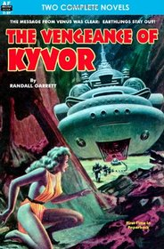 Vengeance of Kyvor, The, & At the Earth's Core