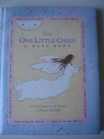 Flavia One Little Child A Baby Book Baby's First Five Years
