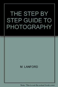 Step-by-step Guide to Photography