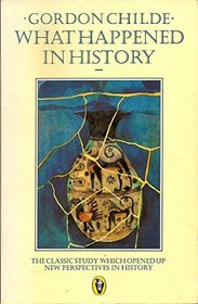 What Happened in History (Peregrine Books)