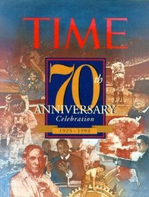 Time: 70th Anniversary Celebration : 1923-1993
