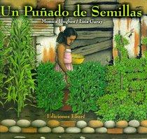 Un Punado de Semillas = A Handful of Seeds (Spanish Edition)
