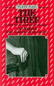 The Thief: Play (Plays Plus)