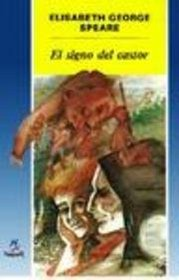 El Signo Del Castor / the Sign of the Beaver (Cuatro Vientos) (Spanish Edition)