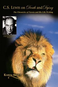 C. S. Lewis on Death and Dying