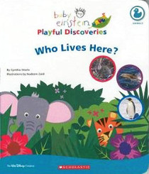 Who Lives Here? (Baby Einstein Playful Discoveries)