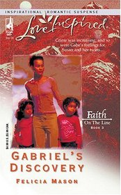 Gabriel's Discovery (Faith On The Line, Bk 3) (Love Inspired)