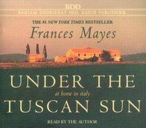 Under the Tuscan Sun (Audio CD) (Abridged)
