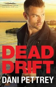 Dead Drift (Chesapeake Valor, Bk 4)