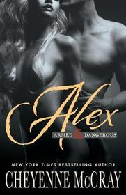 Alex: Armed and Dangerous (Volume 5)