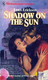 Shadow On The Sun (Superromance, No 347)