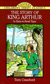 The Story of King Arthur (Dover Children's Thrift Classics)