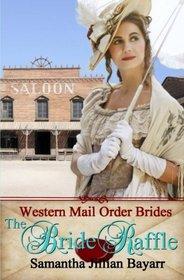The Bride Raffle (Western Mail Order Brides, Bk 2)