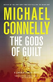 The Gods of Guilt (Mickey Haller, Bk 6) (Audio CD) (Abridged)