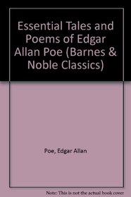 Essential Tales and Poems of Edgar Allan Poe (Barnes & Noble Classics Series) (Barnes & Noble Classics)