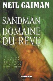 Sandman - Domaine Du Reve: Tome 3