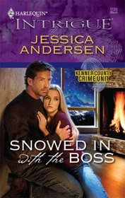 Snowed In With The Boss (Kenner County Crime Unit, Bk 3) (Harlequin Intrigue, No 1120)