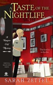 A Taste of the Nightlife (Vampire Chef, Bk 1)