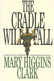 The Cradle Will Fall