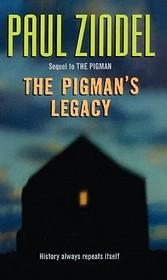 The Pigman's Legacy (M Books)