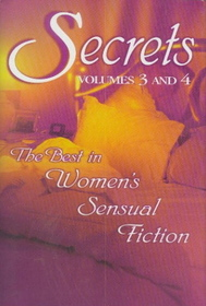 Secrets, Volumes 3 and 4