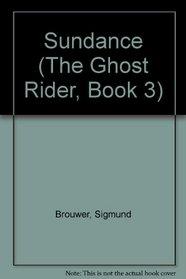 Sundance (Ghost Rider, Bk 3)