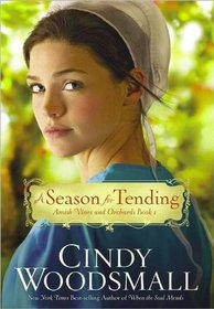A Season For Tending (The Amish Vines and Orchards)