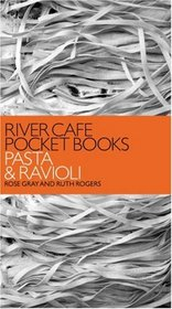 River Cafe Pocket Books: Pasta and Ravioli (River Cafe Pocket Books)
