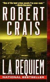 L. A. Requiem  (Elvis Cole, Bk 8)
